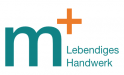 m+ Lebendiges Handwerk Marcus Jacobeit